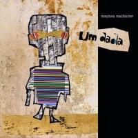 Stephen Mallinder - Um Dada - Signed Edition