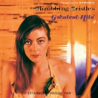 Image of Throbbing Gristle - Throbbing Gristle's Greatest Hits