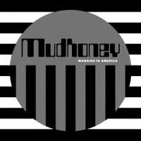 Image of Mudhoney - Morning In America