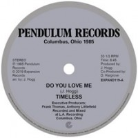 Image of Timeless Legend - Do You Love Me / You're The One