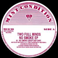 Two Full Minds - No Smoke EP