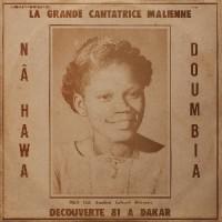 Image of Nahawa Doumbia - La Grande Cantatrice Malienne, Vol. 1