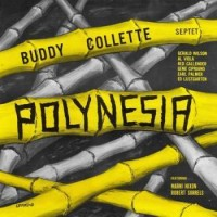 Image of Buddy Collette Septet - Polynesia