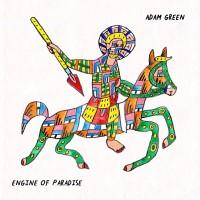 Image of Adam Green - Engine Of Paradise