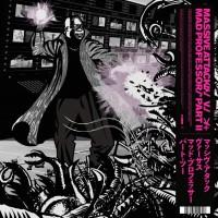 Image of Massive Attack - Massive Attack Vs Mad Professor Part II (Mezzanine Remix Tapes '98)