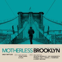 Thom Yorke, Flea, & Wynton Marsalis - Daily Battles (From Motherless Brooklyn: Original Motion Picture Soundtrack)