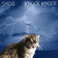 Smog - Knock Knock - 20th Anniversary Edition