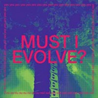 Image of Jarv Is - Must I Evolve? - Inc. David Holmes & Keefus Ciancia's Unloved Rework