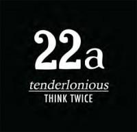Image of Tenderlonious - Think Twice