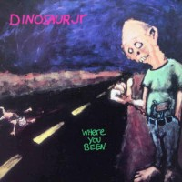 Dinosaur Jr - Where You Been - Deluxe Expanded Edition