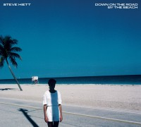 Image of Steve Hiett - Down On The Road By The Beach