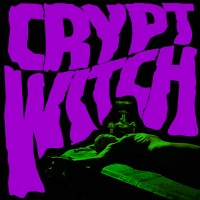 Image of Crypt Witch - Bad Trip Exorcism