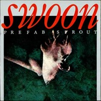 Image of Prefab Sprout - Swoon