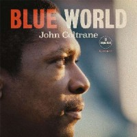 Image of John Coltrane - Blue World