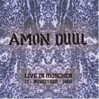 Amon Duul - Live In Munchen, 17 November 1969