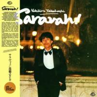 Yukihiro Takahashi - SARAVAH!
