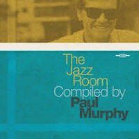 Image of Various Artists - The Jazz Room Compiled By Paul Murphy