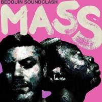Image of Bedouin Soundclash - Mass