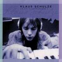 Image of Klaus Schulze - La Vie Electronique Volume 1