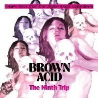 Various Artists - Brown Acid: The Ninth Trip