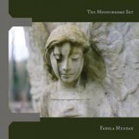 Image of The Monochrome Set - Fabula Mendax