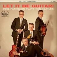 Image of Joel  Paterson - Let It Be Guitar! Joel Paterson Plays The Beatles