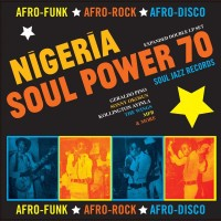 Various Artists - Soul Jazz Records Presents - Nigeria Soul Power 70