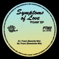 Image of Symptoms Of Love - Foam EP