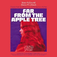 Rose McDowall & Shawn Pinchbeck - Far From The Apple Tree : Original Music Soundtrack From The Film By Grant Mcphee