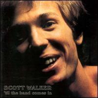 Scott Walker - 'Til The Band Comes In