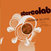 Image of Stereolab - Margerine Eclipse