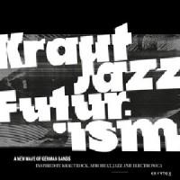 Image of Various Artists - Mathias Modica Presents Kraut Jazz Futurism