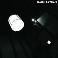 Image of Kaidi Tatham - You Find That I Got It / Mjuvi