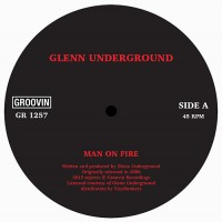 Image of Glenn Underground - Man On Fire / Forgotten Art