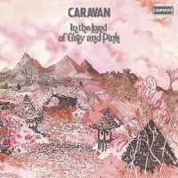 Image of Caravan - In The Land Of Grey And Pink