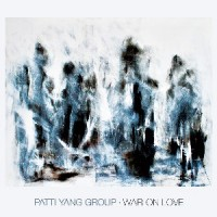 Patti Yang Group - War On Love