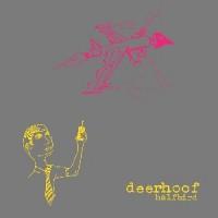 Deerhoof - Halfbird