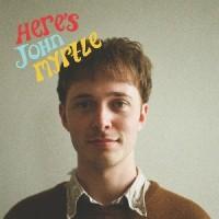 Image of John Myrtle - Here's John Myrtle