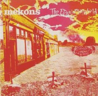 Mekons - The Edge Of The World