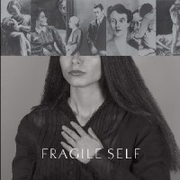 Fragile Self - Fragile Self