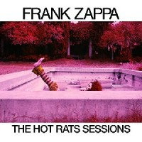 Image of Frank Zappa - The Hot Rat Sessions