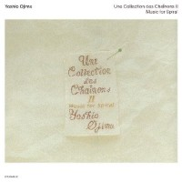 Image of Yoshio Ojima - Une Collection Des Chaînons II: Music For Spiral