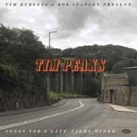 Various Artists - Tim Burgess & Bob Stanley Present Tim Peaks