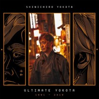 Shinichiro Yokota - Ultimate Yokota 1991-2019