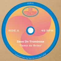 Image of Zeca Do Trombone / Sambacanas - Tema Do Brisa / Panga, Danga, Panga