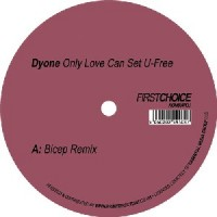 Image of Dyone - Only Love Can Set U-Free (Bicep Remix)