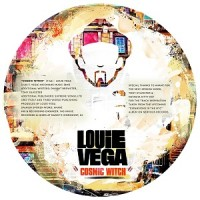 Image of Louie Vega - Cosmic Witch / A Place Where We Can All Be Free