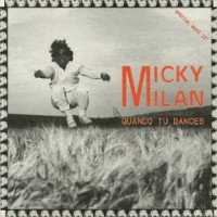 Image of Micky Milan - Quando Tu Dances - Inc. Willie Graff / Faze Action Edits