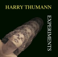 Image of Harry Thumann - Experiments (Remastered)