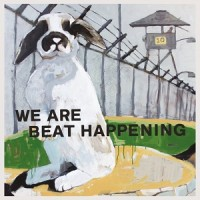 Image of Beat Happening - We Are Beat Happening